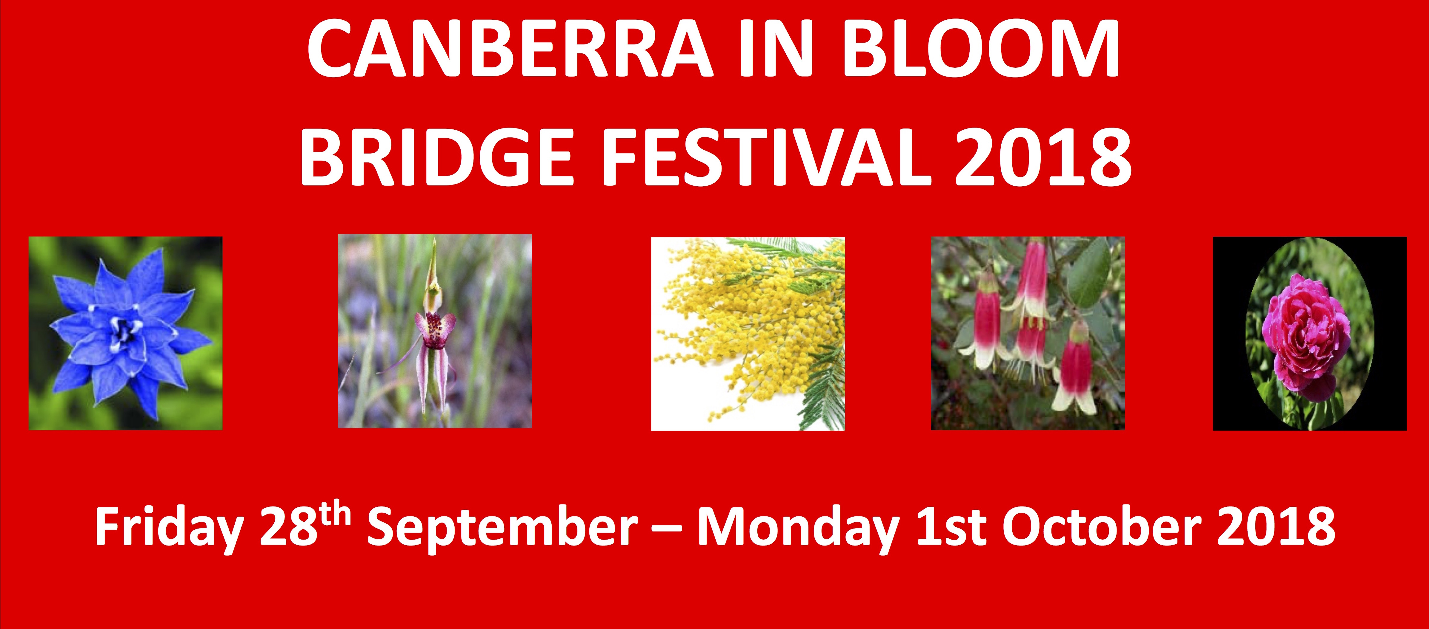 Canberra in Bloom Friday 28th September – Monday 1st October 2018